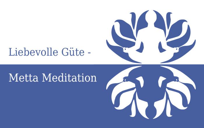 Metta Meditation - Liebevolle Güte