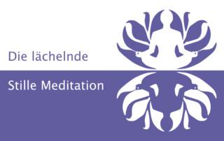Die Lächelnde Stille Meditation