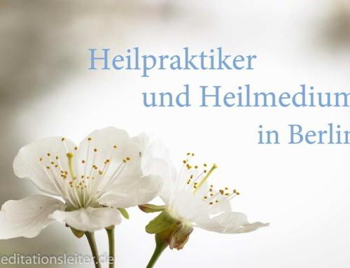 Empfehlung: Heilpraktiker und Heilmedium in Berlin
