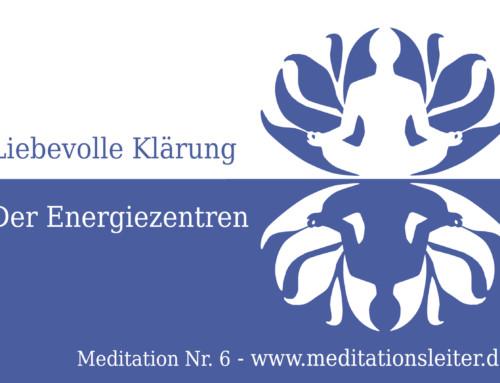 Liebevolle Klärung der Energiezentren – Geführte Meditation als Download
