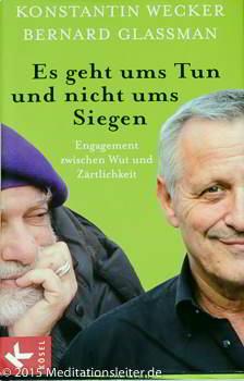 Konstantin Wecker und Bernhard Glassmann ~Buch ~ Es geht ums Tun und nicht ums Siegen